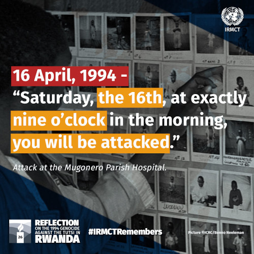 IRMCT Remembers 16 April 1994