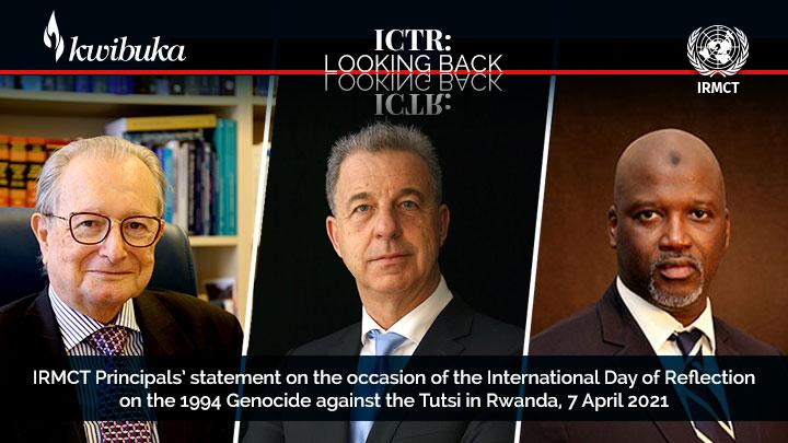 IRMCT Principals' statement on the occasion of the International Day of Reflection on the 1994 Genocide against the Tutsi in Rwanda, 7 April 2021